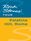 Rick Steves' Tour (eBook): Palatine Hill, Rome