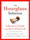 The Hourglass Solution (eBook): A Boomer's Guide to the Rest of Your Life