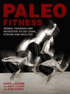 Paleo Fitness (eBook): A Primal Training and Nutrition Program to Get Lean, Strong and Healthy