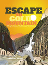 Escape to Gold Mountain (eBook): A Graphic History of the Chinese in North America