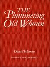 The Plummeting Old Women (eBook)