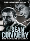 Sean Connery (eBook): The Measure of a Man
