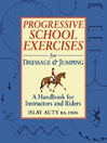Progressive School Exercise for Dressage and Jumping (eBook)