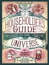 A Householder's Guide to the Universe (eBook): A Calendar of Basics for the Home and Beyond