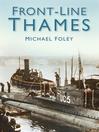 Front-Line Thames (eBook)