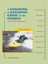 A Canoeing & Kayaking Guide to the Ozarks (eBook)