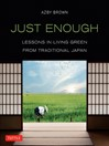 Just Enough (eBook): Lessons in Living Green From Traditional Japan