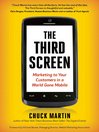 The Third Screen (eBook): Marketing to Your Customers in a World Gone Mobile