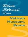 Rick Steves' Tour (eBook): Vatican Museum, Rome