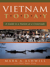 Vietnam Today (eBook): A Guide to a Nation at a Crossroads
