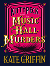 Kitty Peck and the Music Hall Murders (eBook)