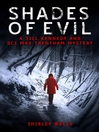 Shades of Evil (eBook): Jill Kennedy and DCI Max Trentham Series, Book 5