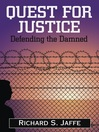 Quest for Justice (eBook): Defending the Damned