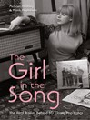 The Girl in the Song (eBook): The Real Stories Behind 50 Rock Classics