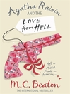 Agatha Raisin and the Love from Hell (eBook): Agatha Raisin Mystery Series, Book 11