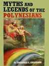 Myths & Legends of the Polynesians (eBook)