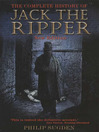 Complete History of Jack the Ripper (eBook)
