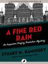 A Fine Red Rain (eBook): Inspector Porfiry Rostnikov Series, Book 5