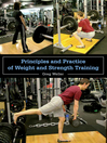 Principles and Practice of Weight and Strength Training (eBook)