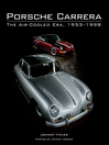 Porsche Carrera (eBook): The Air-Cooled Era, 1953-1998