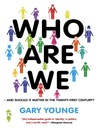 Who Are We — And Should It Matter in the 21st Century? (eBook)