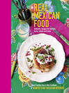 Real Mexican Food (eBook): Authentic recipes for burritos, tacos, salsas and more