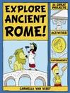 Explore Ancient Rome! (eBook): 25 Great Projects, Activities, Experiements