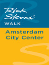 Rick Steves' Walk (eBook): Amsterdam City Center