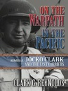 On the Warpath in the Pacific (eBook): Admiral Jocko Clark and the Fast Carriers