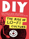 DIY (eBook): The Rise of Lo Fi Culture