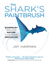 The Shark's Paintbrush (eBook): Biomimicry and How Nature Is Inspiring Innovation