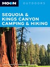 Moon Sequoia & Kings Canyon Camping & Hiking (eBook)