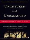 Unchecked And Unbalanced (eBook): Presidential Power in a Time of Terror