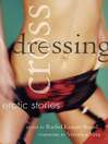 Crossdressing (eBook): Erotic Stories