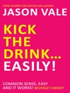 Kick the Drink...Easily! (eBook)