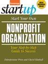 Start Your Own Nonprofit Organization (eBook): Your Step-By-Step Guide to Success