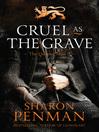Cruel as the Grave (eBook): Justin de Quincey Series, Book 2