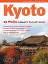 Kyoto (eBook): 29 Walks in Japan's Ancient Capital