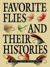 Favorite Flies and Their Histories (eBook)