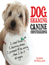 Dog Shaming (eBook): Canine Confessions