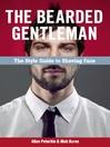 The Bearded Gentlemen (eBook): The Style Guide for Shaving Face