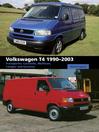 Volkswagen T4 1990-2003 (eBook): Transporter, Caravelle, Multivan, Camper and Eurovan