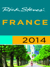 Rick Steves' France 2014 (eBook)