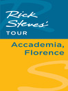 Rick Steves' Tour (eBook): Accademia, Florence