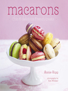 Macarons (eBook): Chic and delicious french treats