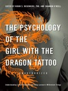 The Psychology of the Girl with the Dragon Tattoo (eBook): Understanding Lisbeth Salander and Stieg Larsson's Millennium Trilogy