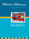 Rick Steves' Snapshot Dublin (eBook)