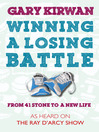 Winning a Losing Battle (eBook): From 41 Stone to a New Life