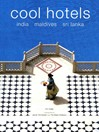 Cool Hotels (eBook): India, Maldives, Sri Lanka