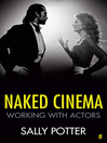Naked Cinema (eBook): Working with Actors